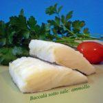 Baccalà sotto sale: ammollo