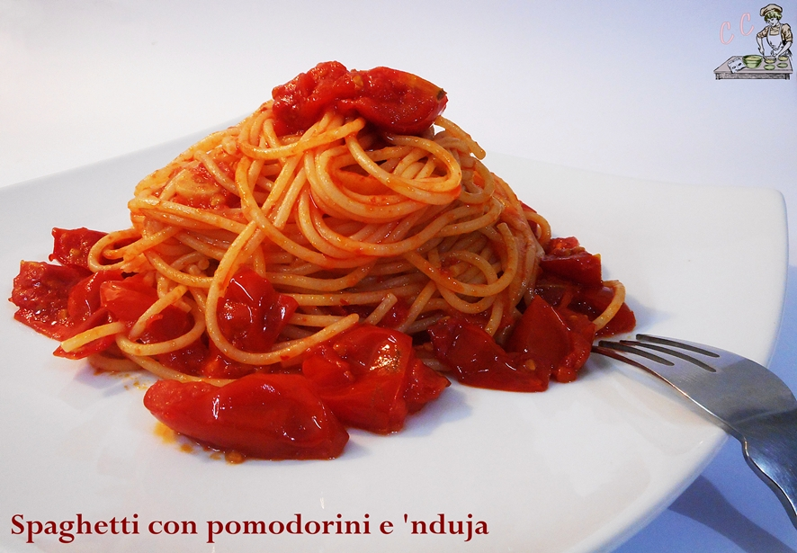 Spaghetti con pomodorini e 'nduja