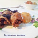 Fagiano con mostarda